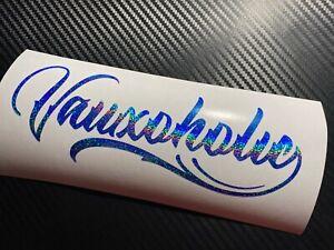 BLUE HOLOGRAPHIC Vauxoholic Car Sticker Decal Funny Vauxhall VXR SRi