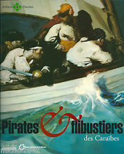 Pirates et flibustiers des Caraïbes Marine Histoire Flibuste Antilles cinéma