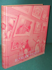 Romantique: Erotic Art of the Early 19th Century-Illustrated-First US Edition/DJ