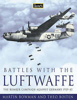 Battles with the Luftwaffe: The Air War Over Germany 1942-1945 by Martin Bowman