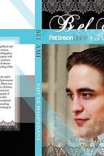 NEW - BEL AMI: Pattinson Online Fansite Edition by Guy de Maupassant