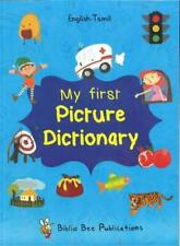 My First Picture Dictionary: English-Tamil with over 1000 words (2016) by Maria