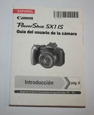 Canon Power Shot SX1 IS - Spanish Camera User Manual