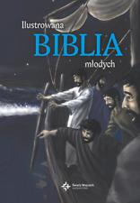 Ilustrowana Biblia młodych - Dawn Mueller, Lars Kofod-Frederiksen, Małgorza...