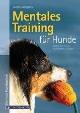 Mentales Training für Hunde von Anders Hallgren (2012, Kunststoffeinband)