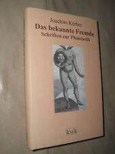 Joachim Körber: Das bekannte Fremde (Gebundene Ausgabe)