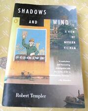 SHADOWS & WIND;  VIEW Of MODERN VIETNAM,1999,Robert Templer
