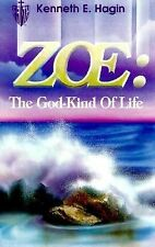 Zoe : The God-Kind of Life by Kenneth E. Hagin (1981, Paperback)