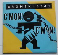 Bronski Beat, c'mon c'mon / something special, SP - 45 tours