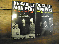 De Gaulle mon père entretiens avec Michel Tauriac   / Philippe de Gaulle T 1 & 2