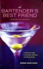 The Bartenders Best Friend, Updated and Revised: