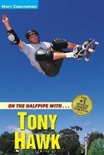 On the Halfpipe with Tony Hawk, Matt Christopher, Good Book