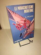 Le parachutisme moderne par Gilbert Picard