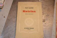Salminen KATRINA Traduit du Suédois 1943 - Les Œuvres Françaises