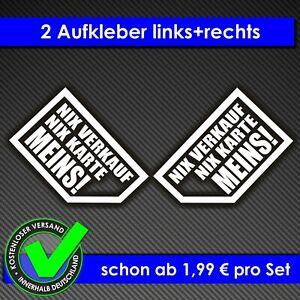 A1W# Aufkleber NIX VERKAUF EXPORT NIX KARTE MEINS DUB Sticker Weiss Auto Tuning