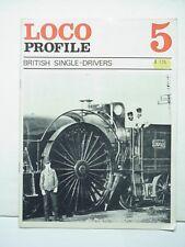 Loco Profile Magazine # 5 British Single-Drivers