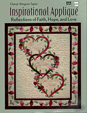 Inspirational Applique Faith Hope Love SO BEAUTIFUL!!!Quilt Pattern Book NEW