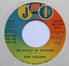 "DON WILLIAMS - We Should Be Together - Excellent Condition 7"" Single JMI JMI-36"