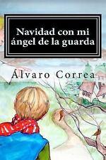 Navidad con Mi ángel de la Guarda by Álvaro Correa (2015, Paperback)