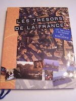 LES TRESORS DE LA FRANCE , 100 LIEUX A DECOUVRIR . 208 PAGES .TRES BON ETAT
