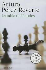 USED (GD) Tabla De Flandes (Spanish Edition) by Arturo Pérez-Reverte