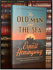 The Old Man And The Sea by Ernest Hemingway New Hardback - Son Patrick Foreword