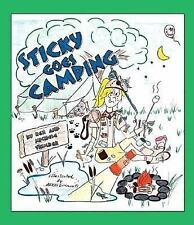 Sticky Goes Camping by Ken Trimber and Michele Trimber (2005, Stapled)