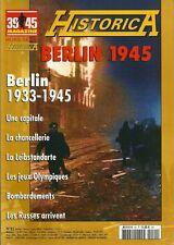 39-45 MAGAZINE H.S. N° 40 / BERLIN 1945 - LES RUSSES ARRIVENT - LA LEIBSTANDARTE