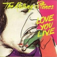 The Rolling Stones - Love You Live [CD]