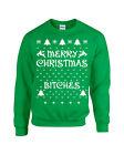 Merry Christmas BITCHES Funny Holiday UGLY SWEATER Unisex Sweatshirt 673