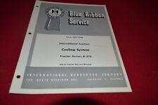 International Harvester B-275 Tractor Cooling System Shop Manual BWPA