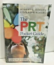 The Prt Pocket Guide Pivotal Response Treatment for Autism Spectrum Paperback