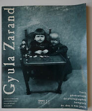 Gyula ZARAND - 3 générations de photographes hongrois Editions Est Ouest 1993