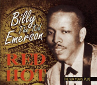 Emerson, Billy `The Kid`-Red Hot - The Sun Years, Plus (US IMPORT) CD NEW