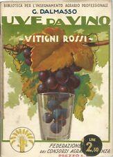 Dalmasso - Uve da Vino - Vitigni rossi - Feder. Consorzi Agrari Piacenza 1931