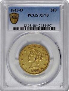 1845-O $10 GOLD LIBERTY HEAD EAGLE PCGS XF 40
