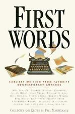 First Words: Earliest Writing from Favorite Contemporary Authors-ExLibrary