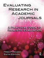 Evaluating Research in Academic Journals-6th Ed : A Practical Guide to Realistic