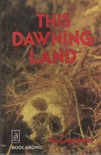 This Dawning Land - Queensland History