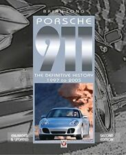 Porsche 911: The Definitive History 1997 to 2005 by Brian Long (Hardback, 2017)