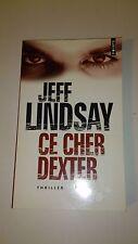 Jeff Lindsay - Ce cher Dexter - Points