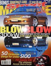 Street Machine 99 FX WB Holden 68 Camaro Blown VT Commodore v EL XR8 Falcon + XM