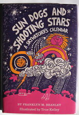 Sun Dogs and Shooting Stars : A Skywatcher's Calendar by Franklyn M. Branley (19