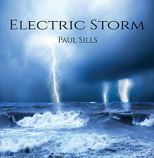 Electric Storm - Paul Sills