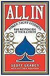 All In : Poker Night Lessons for Winning Big at Your Career by Geoff Graber (20…