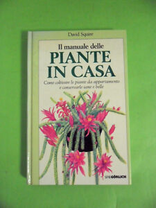 SQUIRE.IL MANUALE DELLE PIANTE IN CASA.DE AGOSTINI.1989