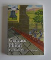 The Little Village School: by Gervase Phinn:  MP3CD Audiobook