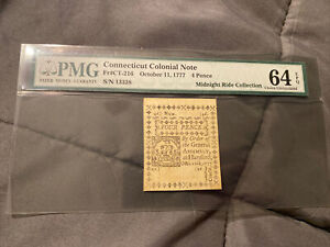 1777 October 11 Colonial FR#CT-216 4 Pence PMG 64 (( Midnight Ride Collection ))