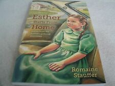 Esther Starts From Home by Romaine Stauffer CLP Amish Story Mennonite True Novel