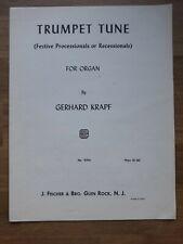 Orgel ? Trumpet Tune in C for Organ ? Gerhard Krapf (1924-2008), *Vergriffen!*